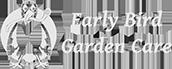 BrainVox Client - Early Bird Garden Care